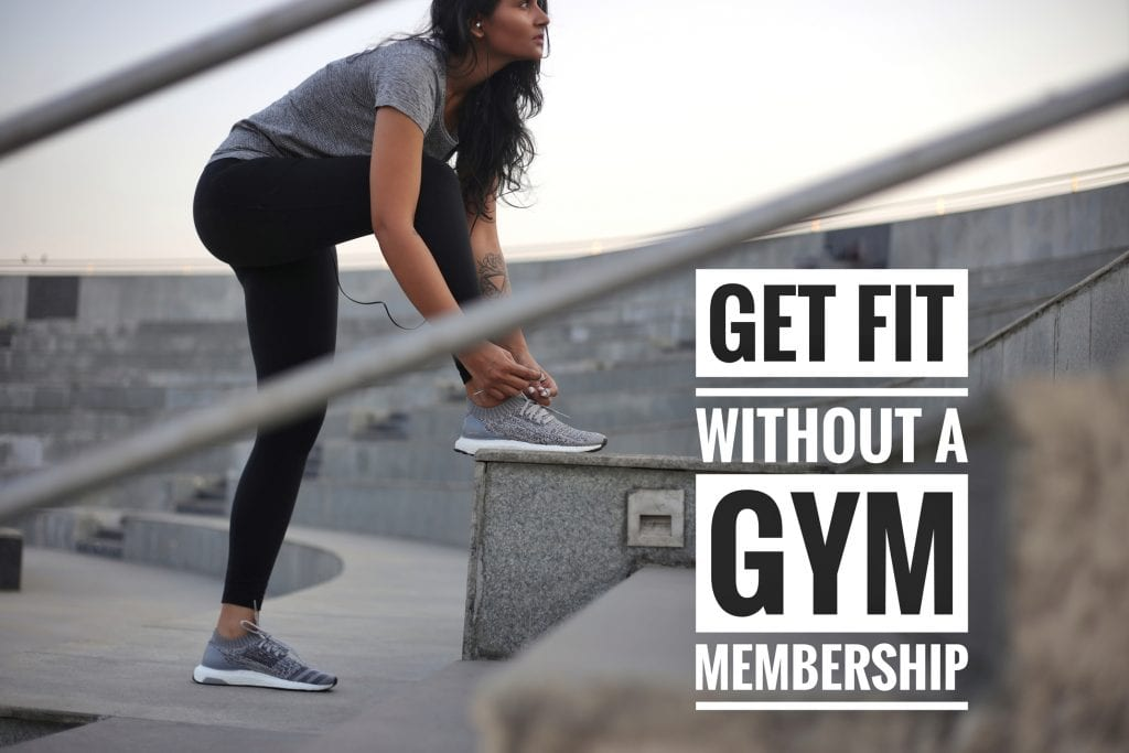 getting fit without gym membership